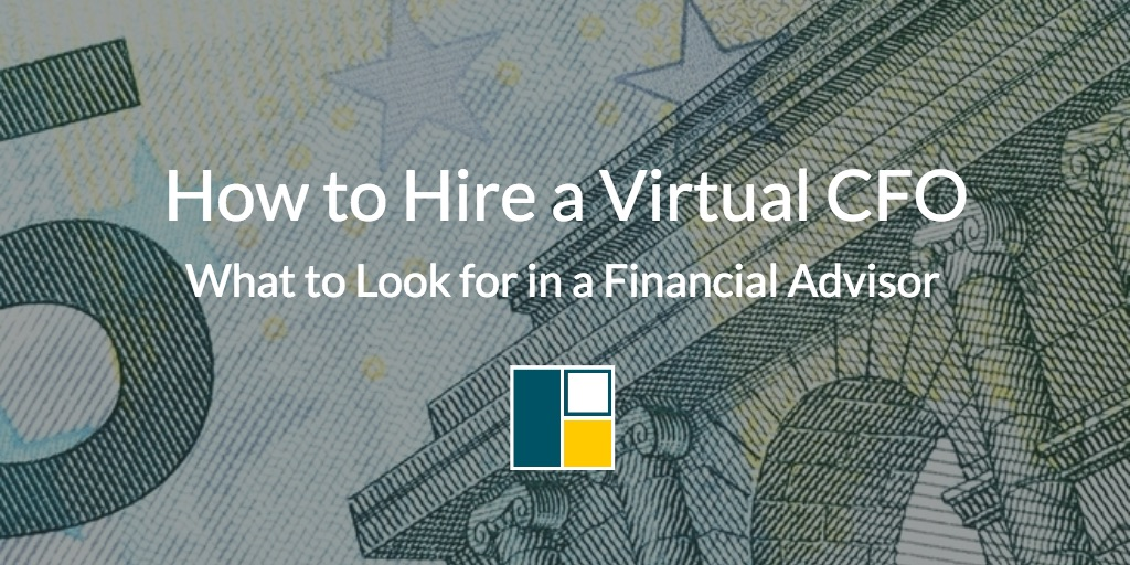 how-to-hire-a-virtual-cfo-what-to-look-for.jpg