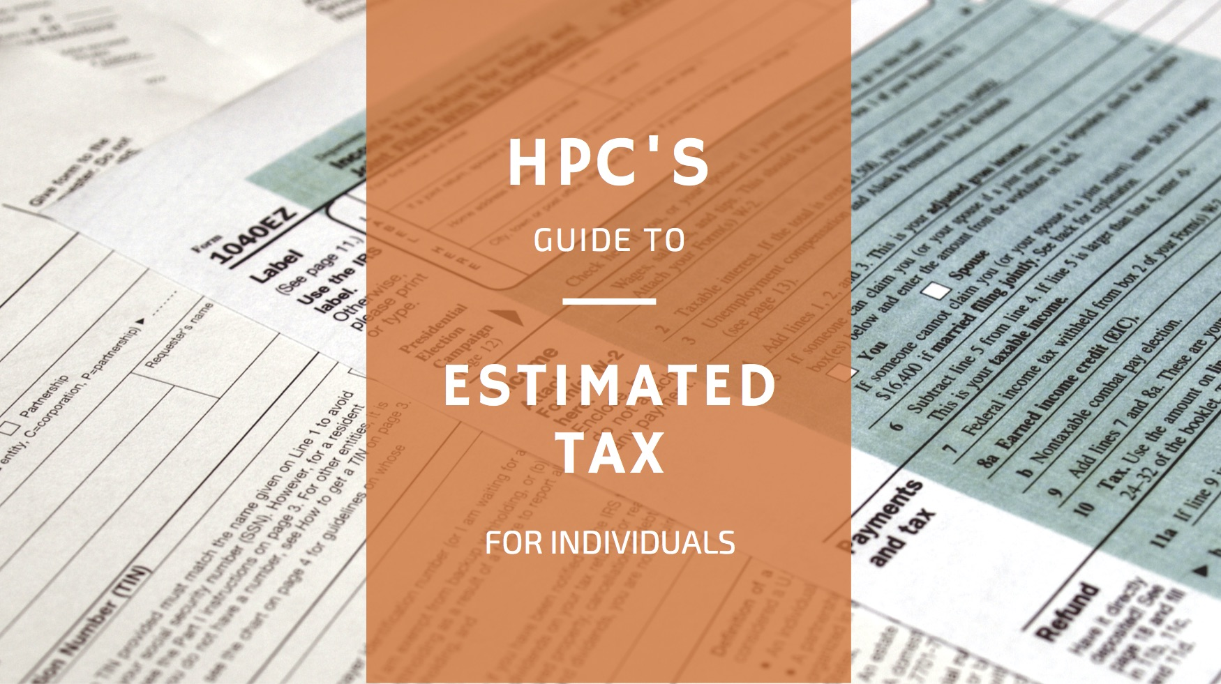 HPC's Guide to Estimated Tax
